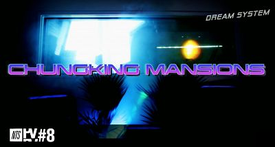 Chungking Mansions - Dream System 10.06.16 Radio Episode