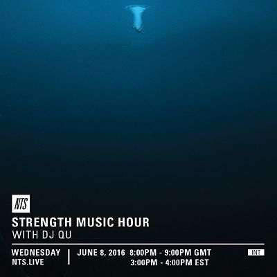 DJ Qu Presents The Strength Music Hour 08.06.16 Radio Episode