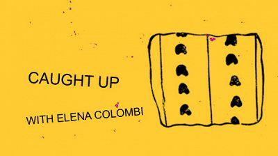 The Slip w/ Elena Colombi & Caught Up  22.10.16 Radio Episode