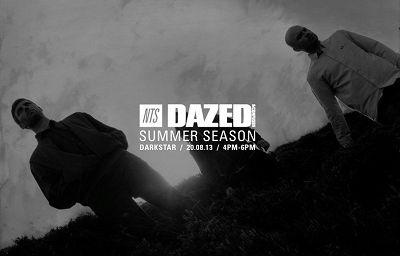 Darkstar - Dazed Summer Season 21.08.13 Radio Episode