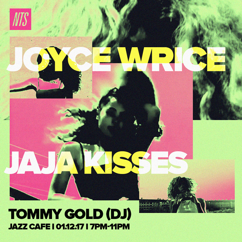 NTS Presents: Joyce Wrice & JaJa Kisses events Image