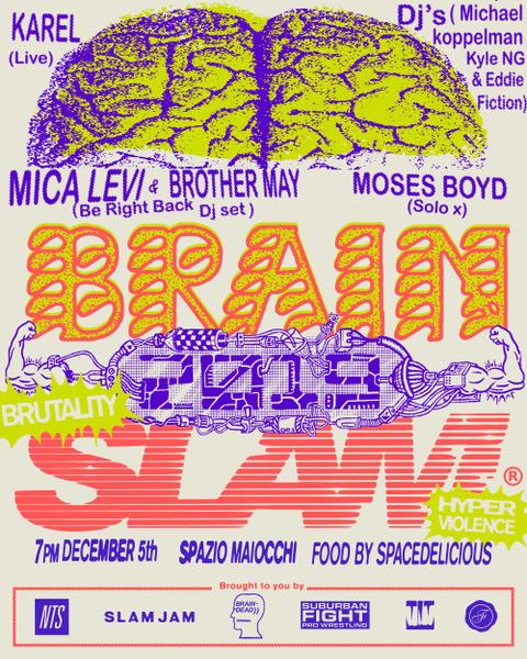 NTS & Braindead Present: Brain Slam events Image
