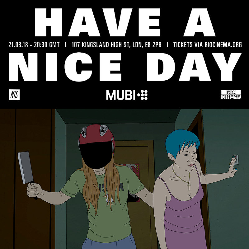 MUBI x NTS: Have A Nice Day Preview + SRP (LIVE) events Image