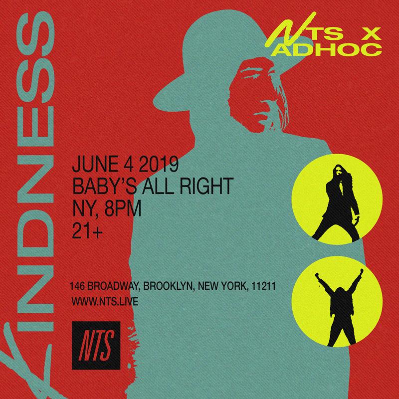 NTS x AdHoc Present: Kindness events Image