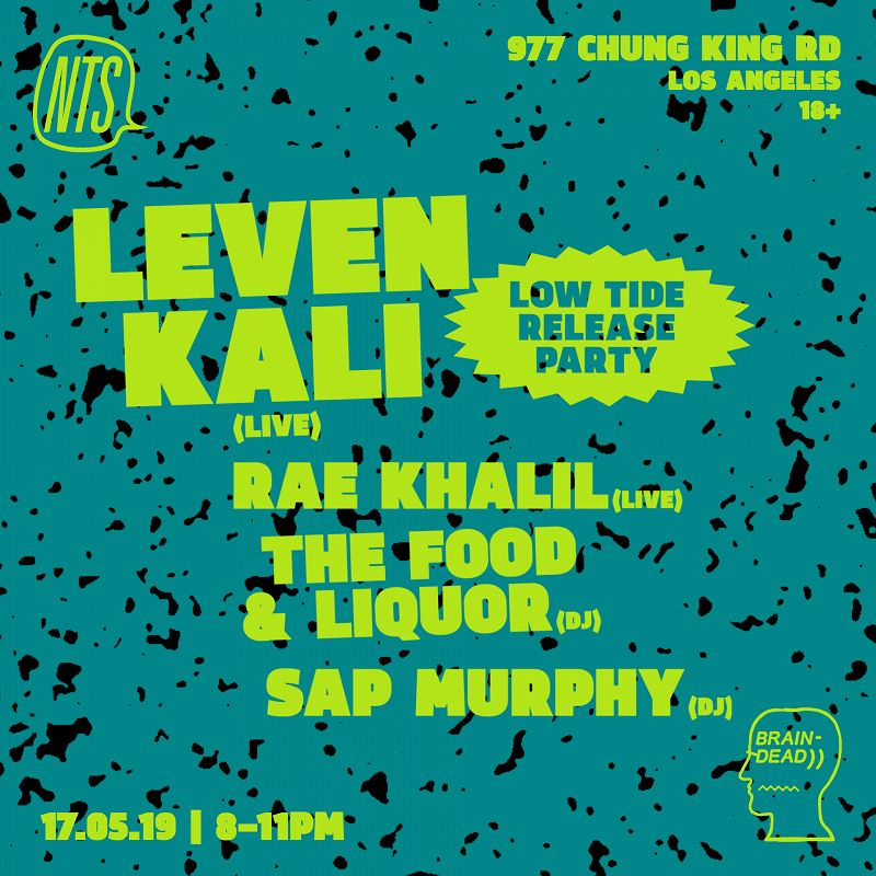 NTS x Braindead: Leven Kali, Rae Khalil, The Food & Liquor, Sap Murphy events Image