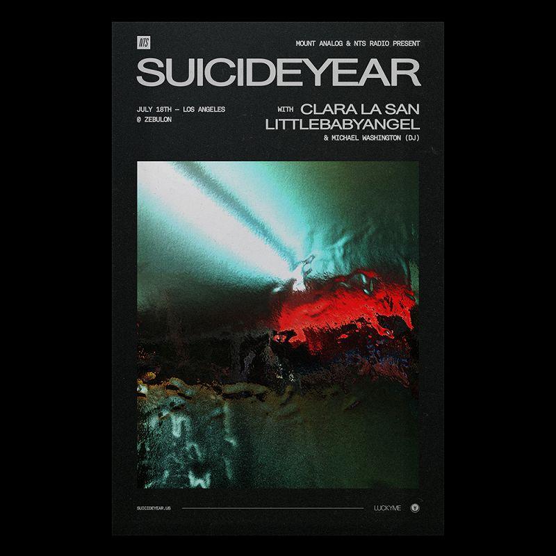 NTS & Mount Analog Present: suicideyear w/ Clara La San & Littlebabyangel events Image