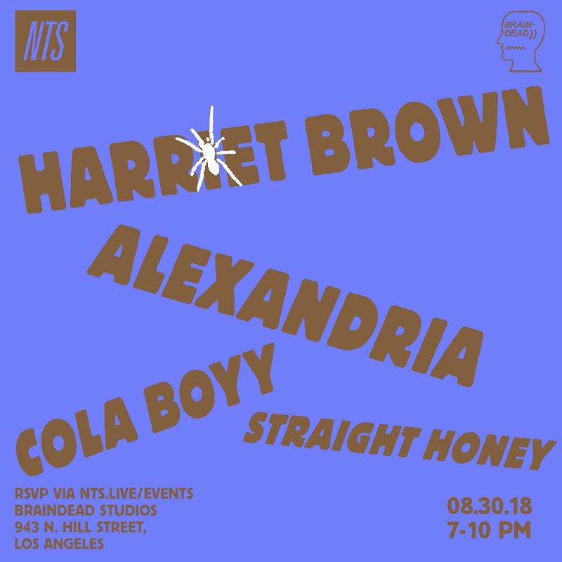 NTS x Braindead: Harriet Brown, Alexandria, Cola Boy & Straight Honey events Image