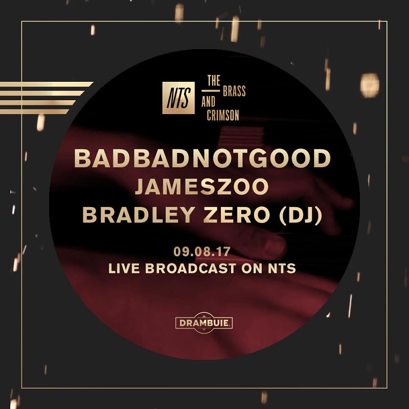 BADBADNOTGOOD, Jameszoo & Bradley Zero: The Brass & Crimson events Image