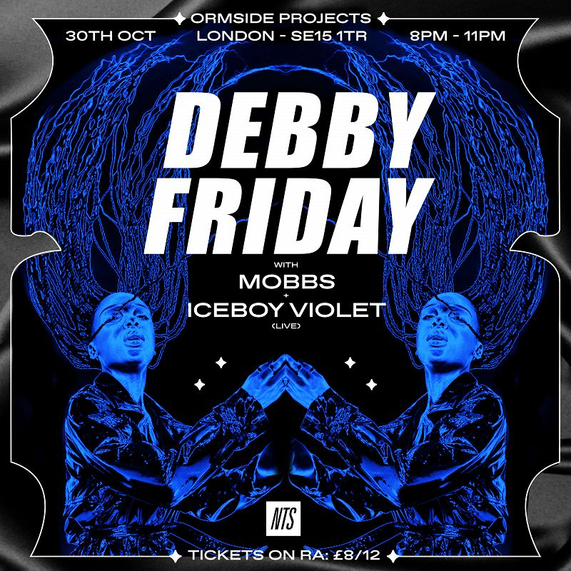 NTS Presents: Debby Friday events Image