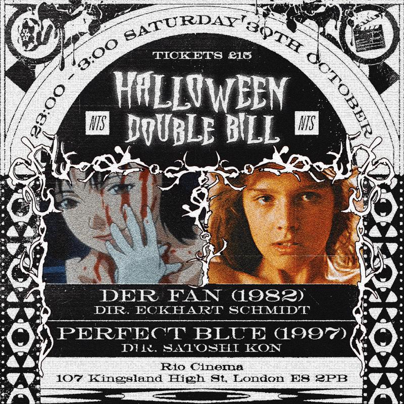 NTS Halloween Double Bill: Perfect Blue & Der Fan events Image