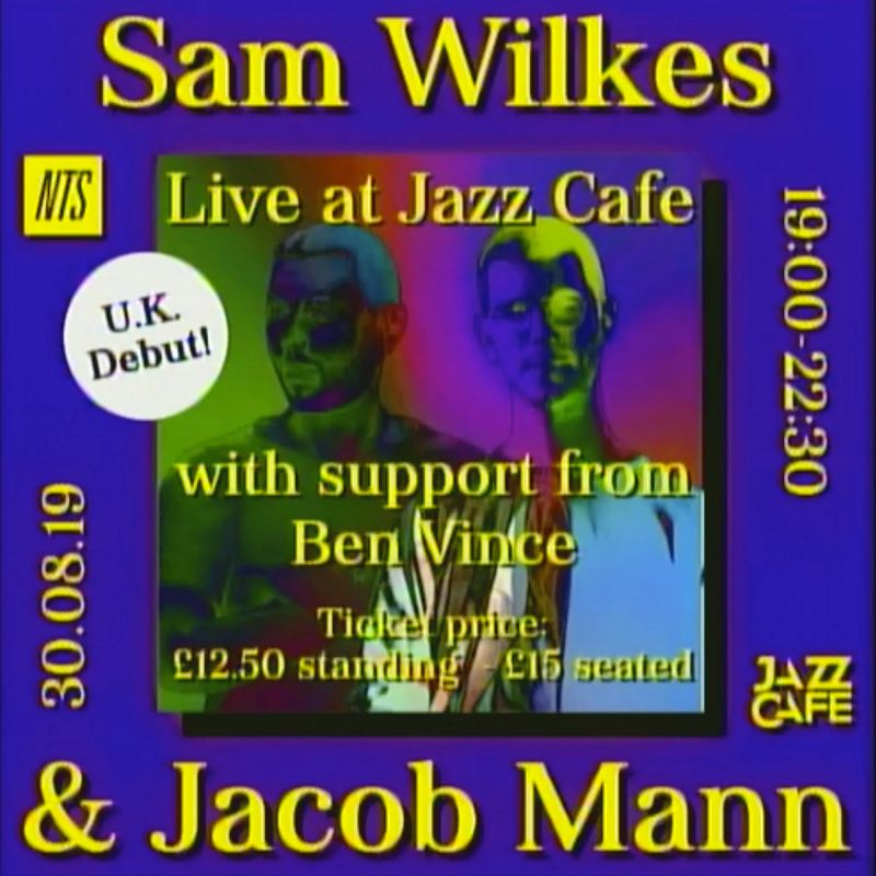 Sam Wilkes & Jacob Mann live at The Jazz Cafe events Image