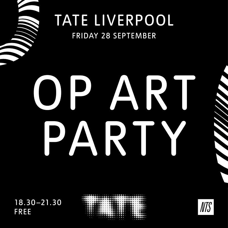 NTS x Tate Liverpool: Op Art Party events Image