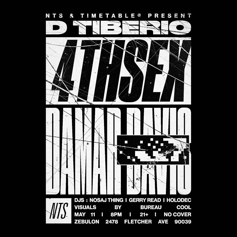 NTS & Timetable Present: D Tiberio, 4thsex & Damar Davis events Image