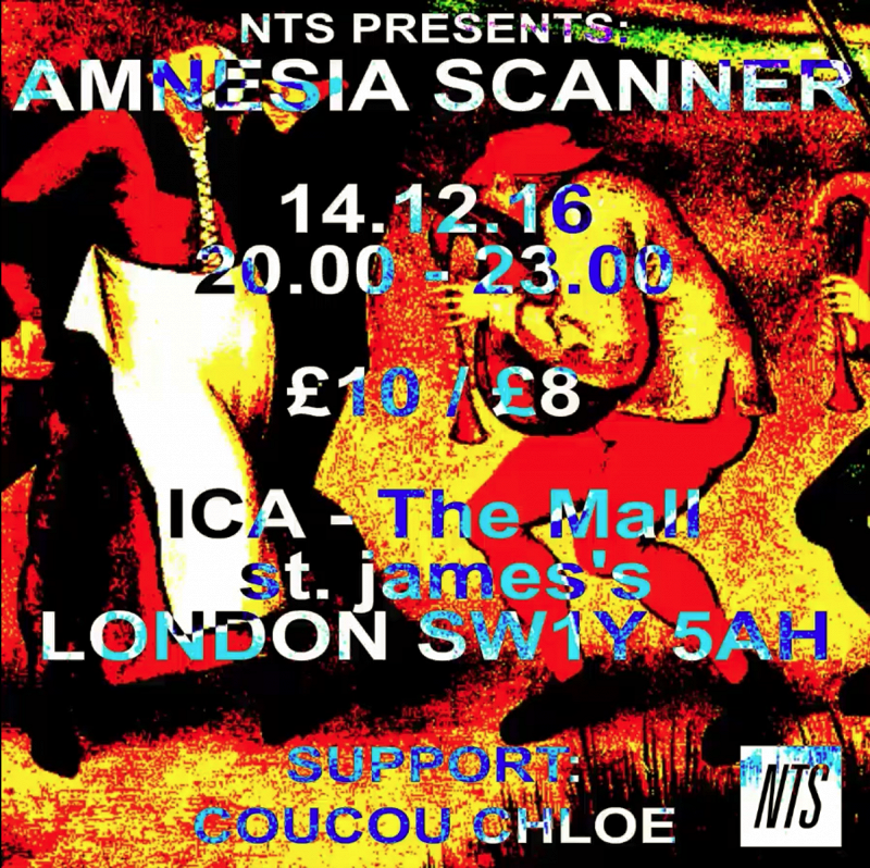NTS Presents Amnesia Scanner at the ICA events Image