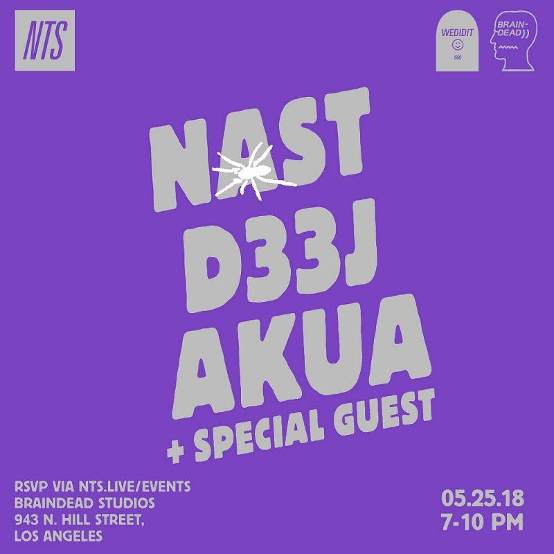 NTS x Braindead: Nast, D33J, Akua & Special Guest events Image